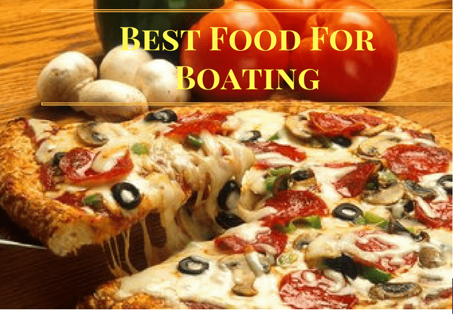 Best Food For Boating