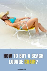 Beach Lounge Chairs Buying Guide