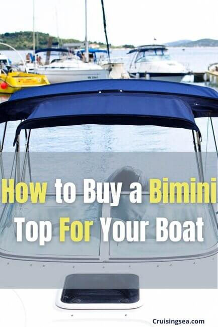 How to Buy a Bimini Top For boats