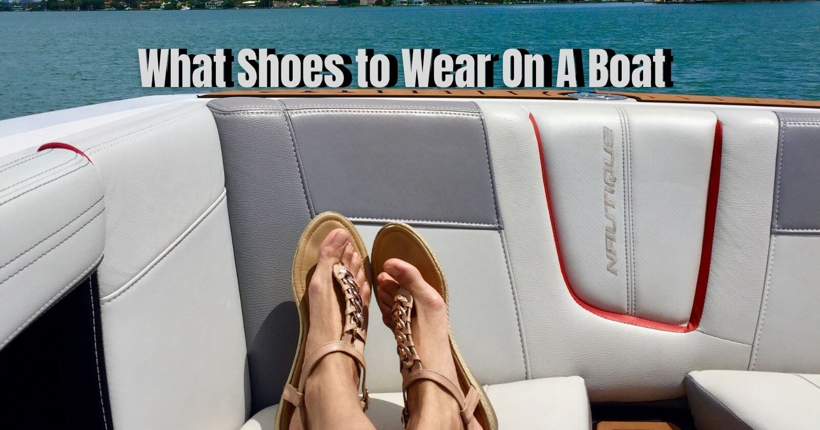 What shoes to wear on a boat